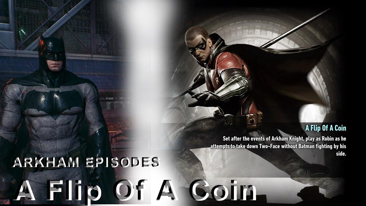蝙蝠俠阿卡漢騎士-輕鬆玩-羅賓故事 翻轉的硬幣 - YouTube