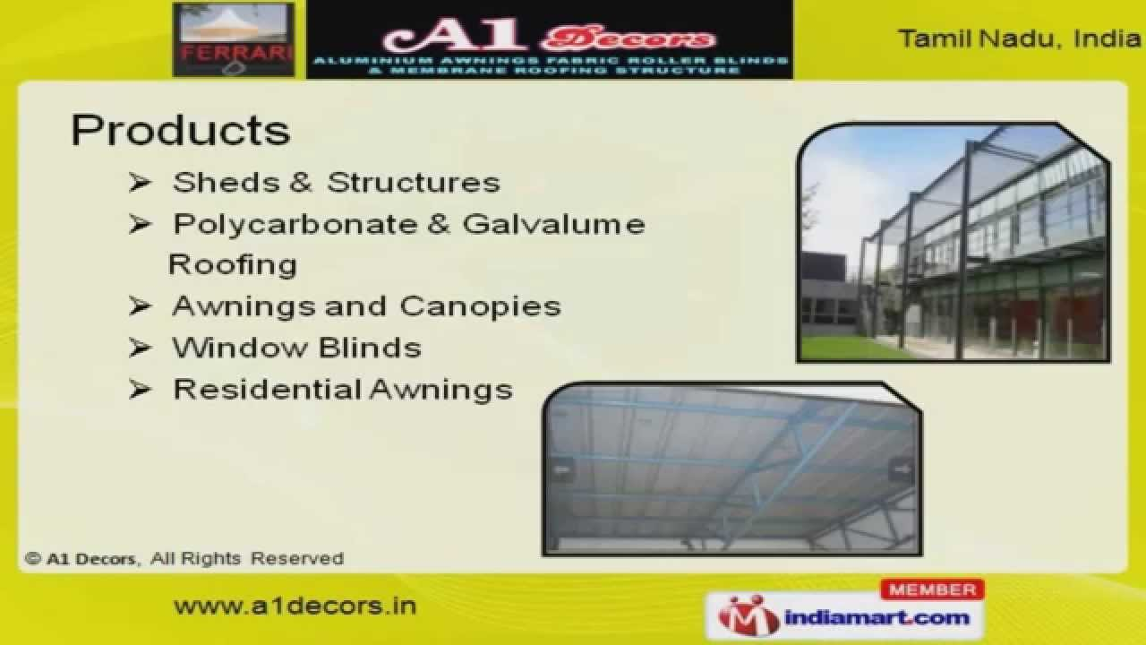 Awnings And Roofing Structures By A1 Decors Chennai