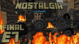 NOSTALGIA Episodio 7 FINAL - [LuzuGames]