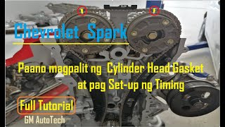 Download CYLINDER HEAD GASKET INSTALLATION AND TIMING CHAIN SET-UP CHEVROLET SPARK | FULL TUTORIAL .