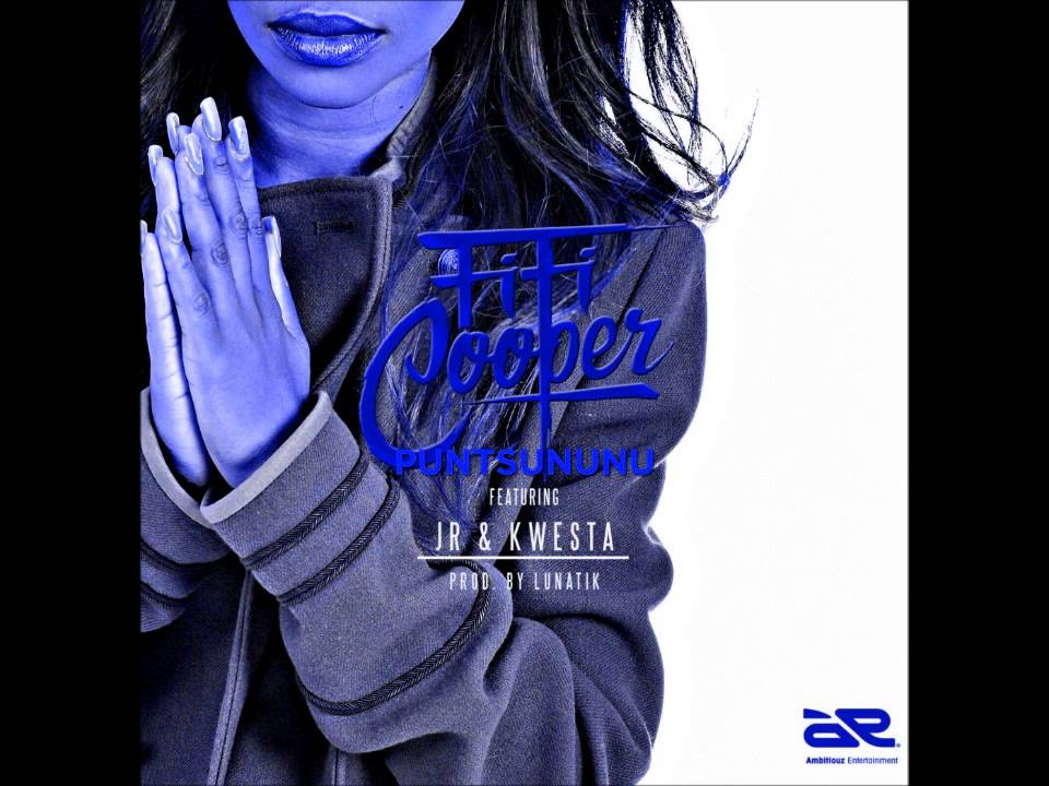 Download Fifi Cooper Ft JR & Kwesta - Puntsununu (NEW 2015)
