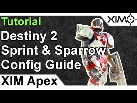 XIM APEX - Destiny 2 Sprinting & Sparrow Config Tutorial