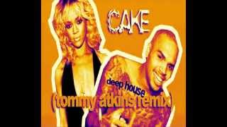 Rihanna ft. Chris Brown - Birthday Cake (Tommy Atkins Remix)