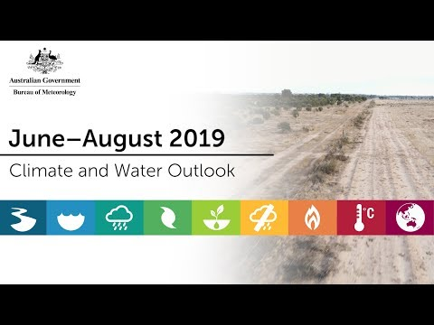 Climate And Water Outlook, June–August 2019