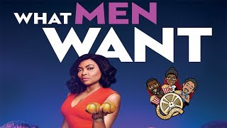 What Men Want (Movie Review) [REACTION]