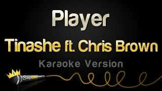Tinashe ft. Chris Brown - Player (Karaoke Version)