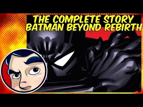 Batman Beyond Rebirth - Complete Story