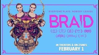 Braid (2019) Official Trailer