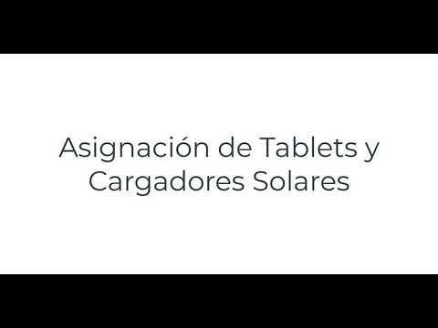 SIAGIE - Asignación de Tablets y Cargadores Solares