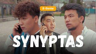Synyptas 8 серия/ Cыныптас 8 бөлім