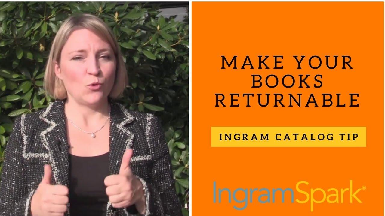 lightning source ingram catalog tip make your books returnable