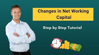 Changes in Net Working Capital | Calculation with Example