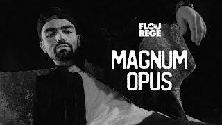 Flou Rege - Magnum Opus cu A-C Leonte (prod. Dj Al*bu)
