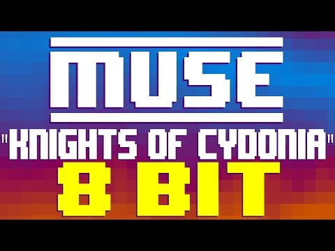 Knights of Cydonia [8 Bit Tribute to Muse] - 8 Bit Universe