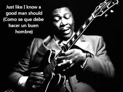 B.B. King - The Thrill Is Gone (letra Español/ingles)