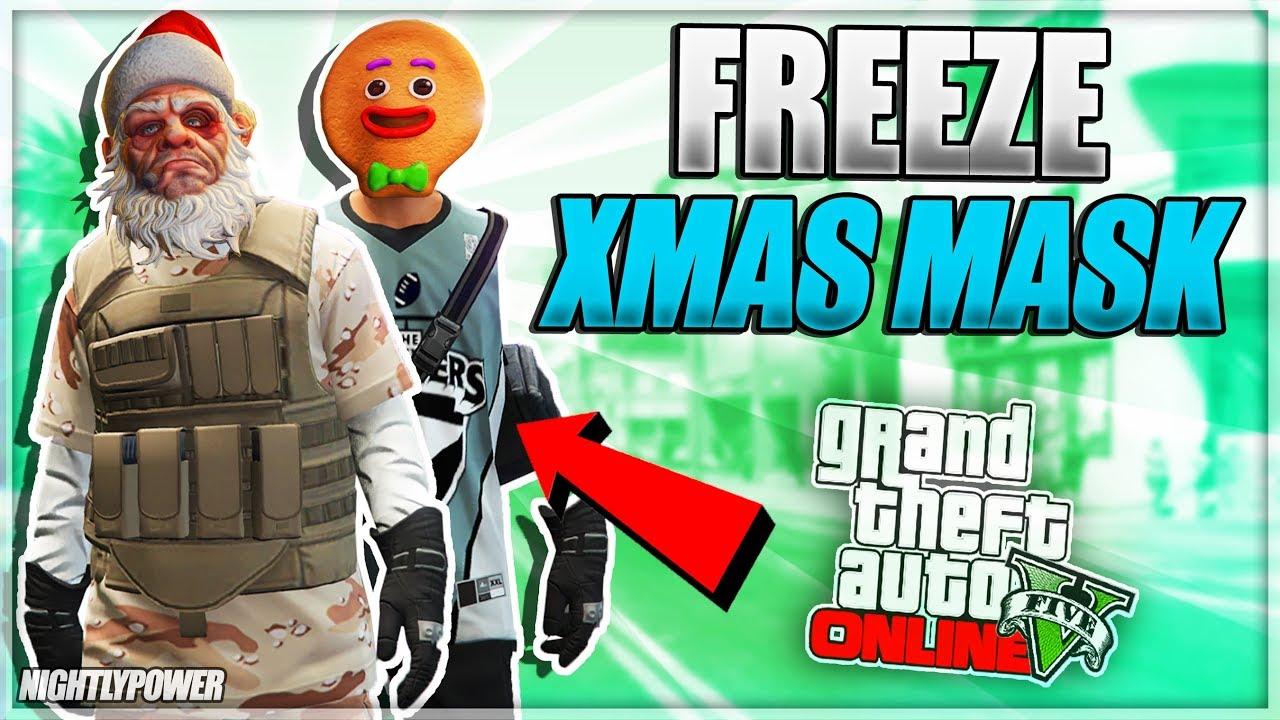 All Christmas Mask Gta 5.Solo Freeze Christmas Mask Director Mode Glitch Merge Xmas Mask On Dm Glitch Gta Online 1 46