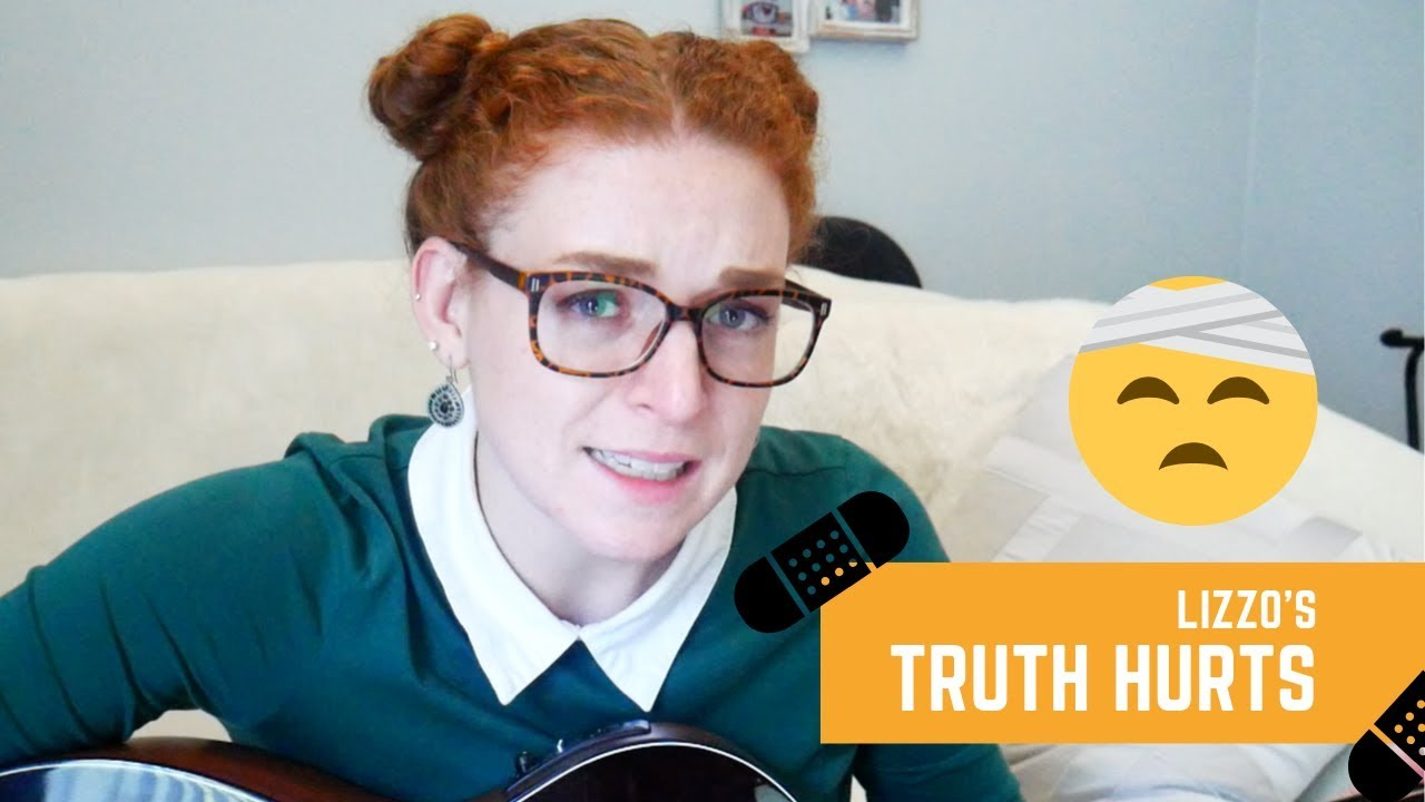 Truth Hurts—Lizzo (Cover by: Amanda Cunningham)