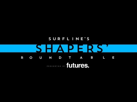 Surfline's Shapers' Roundtable