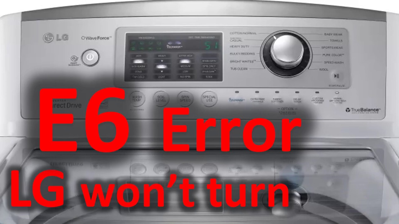 E6 Error Code SOLVED!!! LG Top Loading Washer Washing Machine won't turn