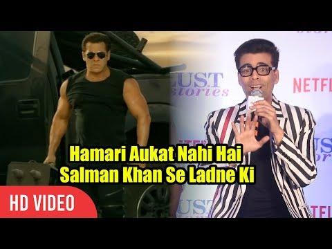 Hamari Aukat Nahi Hai Salman Khan Se Ladne Ki | karan Johar Reaction On Salman Khan Race 3