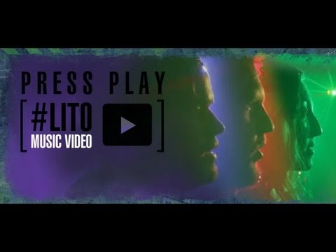 Press Play - #LITO (Official Music Video)
