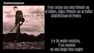 Long Black Train - Josh Turner (Subtitulada al Español)