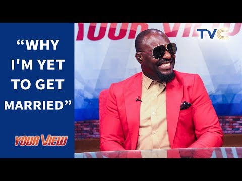 Why I'm Yet To Get Married - Jim Iyke