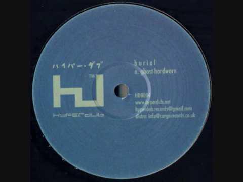 Burial Ghost Hardware Best 92 6 AfterhourzZz Zzz zzZ