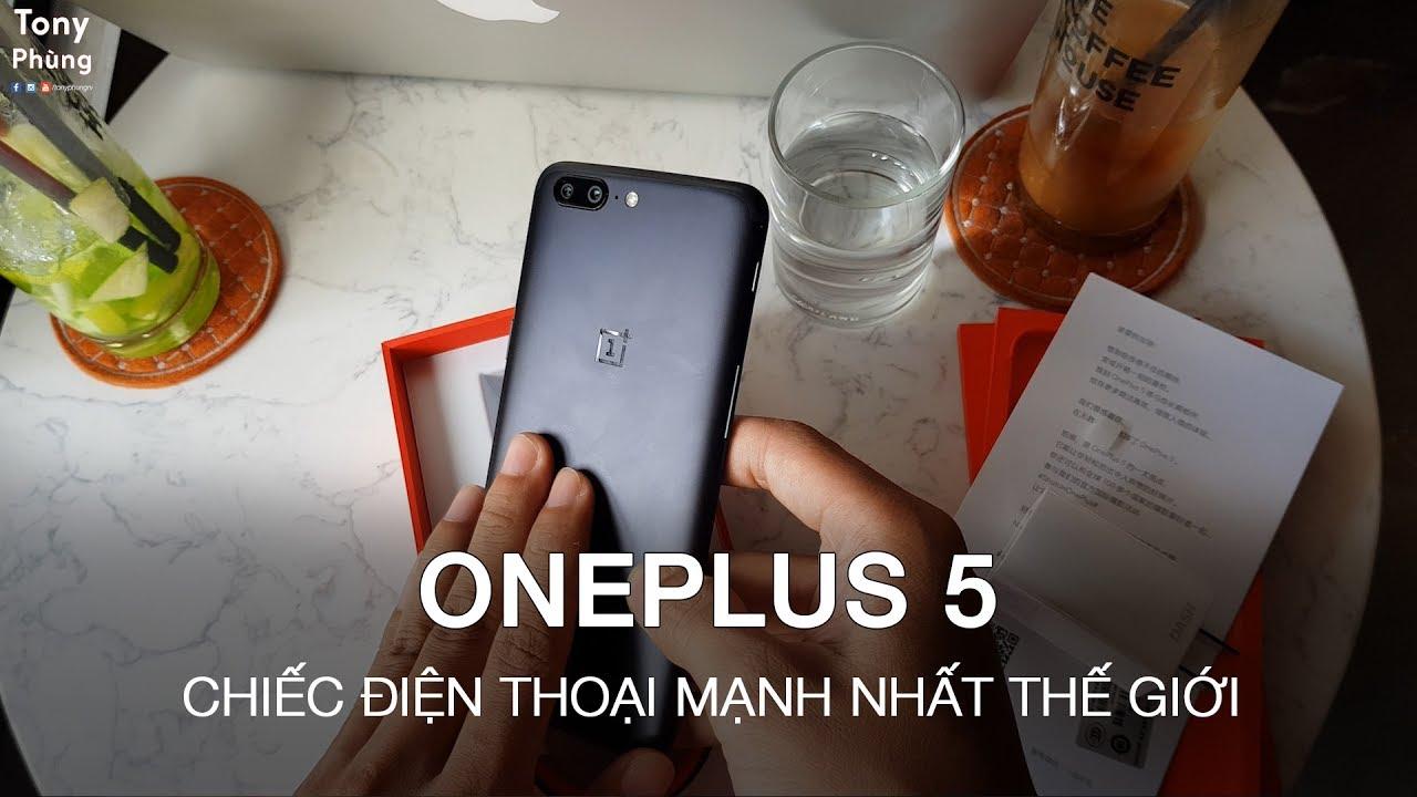 [Smartphone] Mở hộp chiếc điện thoại mạnh nhất thế giới – OnePlus 5 8gb ram – Tony Phùng