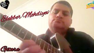 Elekber Mehdiyev Gitara #Evde #Meşq