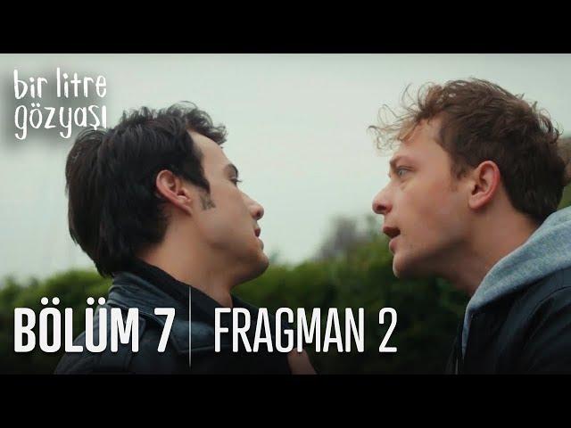 Bir Litre Gözya?? 7. Bölüm 2. Fragman?