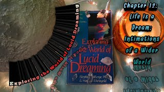 Exploring the World of Lucid Dreaming (Chapter 12)