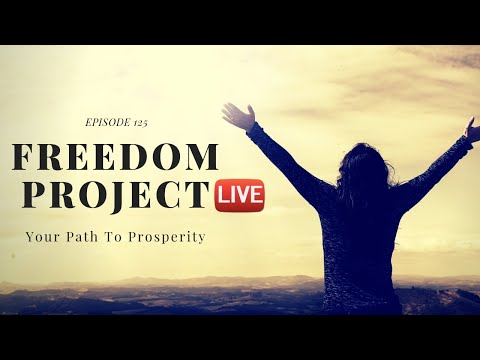Freedom Project Live Ep. 125 - How To Make Money Online For Beginners