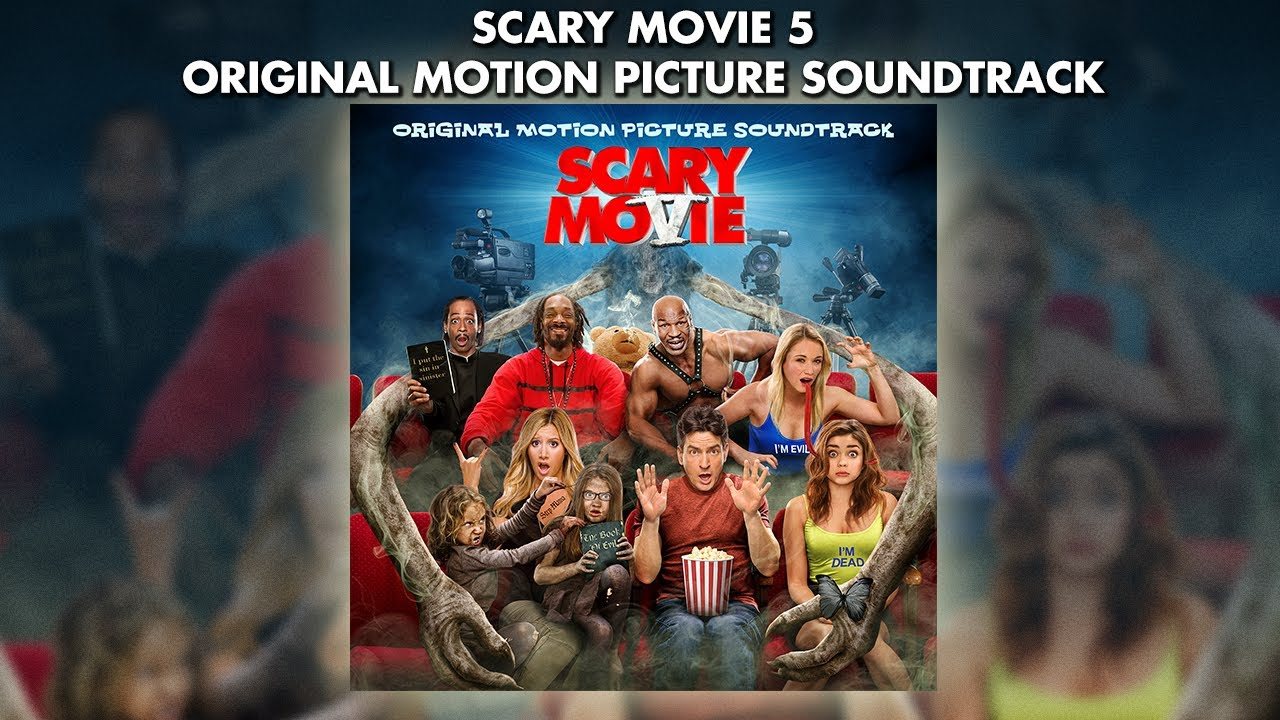 Scary Movie 5 Official Soundtrack Preview Youtube