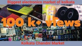 Kolkata Chandni Market || The Biggest and Cheapest Electronics Market || Flee Market