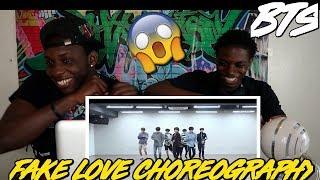 [CHOREOGRAPHY] BTS (방탄소년단) 'FAKE LOVE' Dance Practice - REACTION