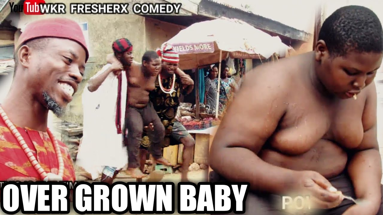 Download OVER GROWN BABY (Wkr fresherx comedy) #markangelcomedy #samspedy #brodashaggi #xploitcomedy