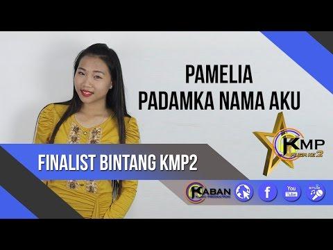 BintangKMP2 | Pamelia David | Padamka Nama Aku
