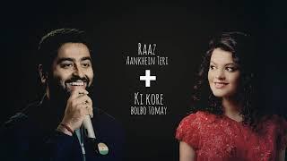 Ki Kore Bolbo Tomay + Raaz Aankhein Teri | Arijit Singh | Palak Muchhal | My Mix