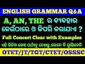 (A,AN,THE) Articles How to Use & where in English Grammar !! Important for OTET,JT,TGT, OSSSC !!