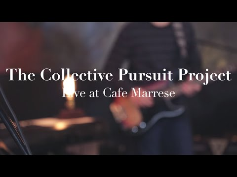 Jesus is Better - Collective Pursuit Project - Live at Cafe Marrese - Austin Stone