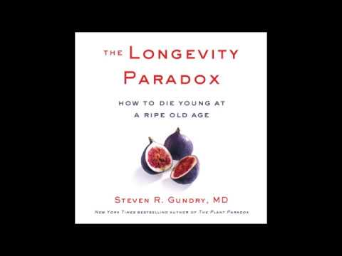 The Longevity Paradox, By Steven R. Gundry Audiobook Excerpt