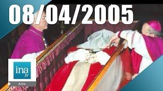 20h France 2 du 8 Avril 2005 - Obsèques du Pape Jean-Paul II | Archive INA