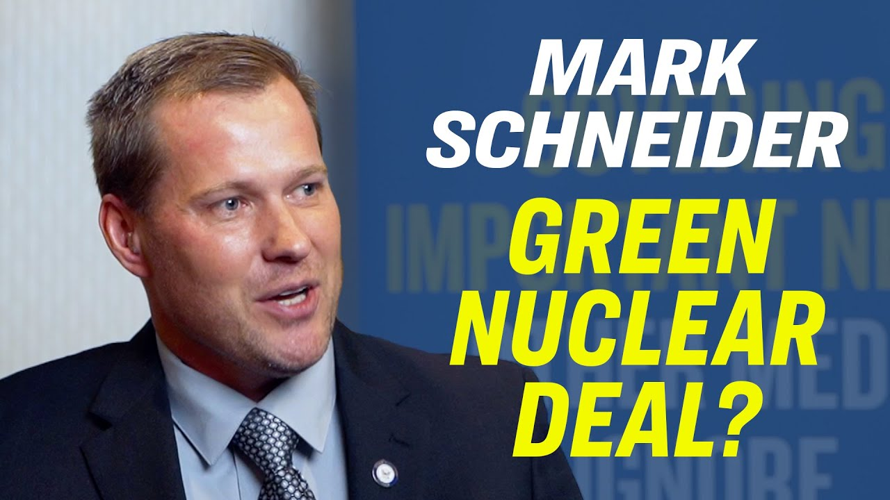 American Thought Leaders Can Nuclear Energy Be Green?—Mark Schneider [Eagle Council Special]