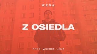 W.E.N.A. - Z osiedla prod. WuErbe / Lema