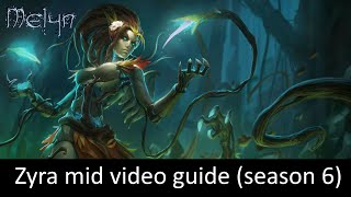 Masters Zyra Mid Video Guide (6.1) - By Melyn