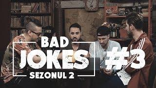 BAD JOKES S02.E03 #NoapteaTarziu Nosfe & Keed