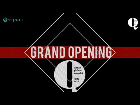 QUAY SEVILLA AND NFA GRAND OPENNING 2016