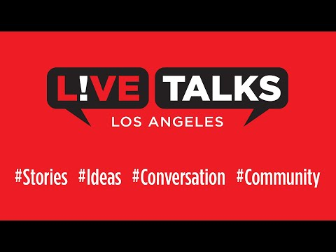 Live Talks Los Angeles Sizzle Reel