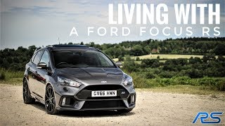 LIVING WITH A FORD FOCUS RS | 6 Month Ownership Review